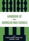 Handbook of American High School, Volume 2 - Kathryn M. Borman, Spencer E. Cahill, Bridget A. Cotner