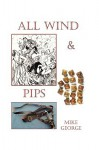 All Wind and Pips - Mike George