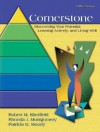 Cornerstone: Your Foundation for Discovering Your Potential, Learning Actively, and Living Well - Robert M. Sherfield, Patricia G. Moody