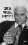 Derrida and Legal Philosophy - Peter Goodrich