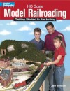 Ho Scale Model Railroading: Getting Started in the Hobby (Model Railroader Books) - Jeff Wilson
