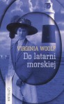 Do latarni morskiej - Virginia Woolf