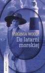Do latarni morskiej - Virginia Woolf