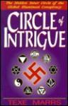 Circle of Intrigue - Texe Marrs