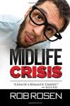 Midlife Crisis - Rob Rosen