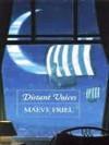 Distant Voices - Maeve Friel