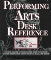 New York Public Library Desk Reference To The Performing Arts - New York Public Library