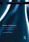 Modern Orthodoxies: Judaic Imaginative Journeys of the Twentieth Century (Routledge Interdisciplinary Perspectives on Literature) - Lisa Mulman