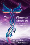 The Phoenix Strategy - Ian Barratt, Amanda Robinson