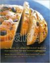 Baker: The Best of International Baking from Australia and New Zealand Professionals - Dean Brettschneider