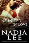 Reunited in Love - Nadia Lee