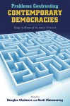 Problems Confronting Contemporary Democracies: Essays in Honor of Alfred Stepan - Douglas Chalmers, Scott Mainwaring