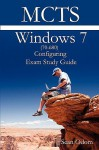McTs 70-680 Windows 7 Configuring Exam Study Guide - Sean Odom