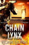 Chain Lynx (The Lynx Series Book 3) - Fiona Quinn