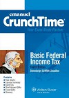 Crunchtime: Basic Federal Income Tax, Fourth Edition (The Crunchtime Series) - Lieuallen, Gwendolyn Griffith Lieuallen