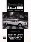 Mercedes-Benz S Class & 600 Limited Edition 1965-1972 - R.M. Clarke