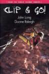 How to Climb: Clip and Go! - John Long