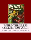 Weird Thrillers Collection Vol. 1: Giant-Size: Complete Issuse #1-4 - Richard Buchko