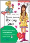 PONS Kisses, Cuddles & Holiday Love: Englisch lernen mit den frechen Mädchen - Bianka Minte-König