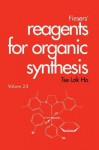 Fiesers' Reagents for Organic Synthesis, Fiesers' Reagents for Organic Synthesis - Tse-Lok Ho