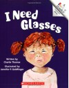 I Need Glasses (Rookie Reader: Compound Words) - Charlie Thomas, Jennifer P. Goldfinger