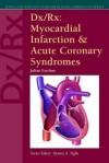 DX/RX Myocardial Infarction & - Jones & Bartlett Publishers