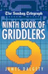 The Sunday Telegraph Ninth Book of Griddlers - Telegraph Group Limited