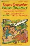 Picture Dictionary: Bahasa Indonesia-Inggeris-Indonesia - E.C. Parnwell, D.H. Howe, Wahyudi, Arief Rachman
