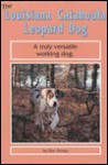The Louisiana Catahoula Leopard Dog - Don Abney, Luana Luther