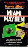 Miami Mayhem - Marvin Albert