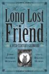 The Long-Lost Friend: A 19th Century American Grimoire - Daniel Harms