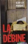 La Débine - Jean-Luc Porquet