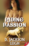 Riding Passion - D. Jackson Leigh