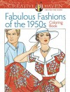 Creative Haven Fabulous Fashions of the 1950s Coloring Book (Adult Coloring) - Ming-Ju Sun