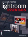 Adobe PhotoShop Lightroom Essentials - John Beardsworth