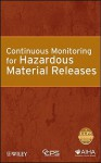 Continuous Monitoring for Hazardous Material Release - Center for Chemical Process Safety