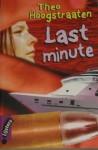 Last minute - Theo Hoogstraaten