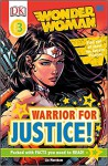 DK Readers L3: DC Comics Wonder Woman: Warrior for Justice! - Liz Marsham