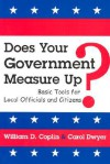 Does Your Government Measure Up?: Basic Tools for Local Officials and Citizens - William D. Coplin