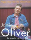 Happy Days met The Naked Chef : De essentie van het koken - Jamie Oliver
