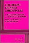 The Beebo Brinker Chronicles - Kate Ryan