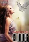 Dancing on Clouds - Christie Sims, Alara Branwen