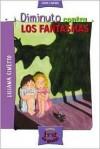 Diminuto Contra Los Fantasmas - Liliana Cinetto