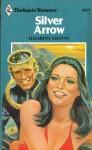 Silver Arrow (Harlequin Romance, #2425) - Elizabeth Ashton
