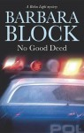 No Good Deed - Barbara Block