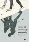Miłość od pierwszego wejrzenia - Wisława Szymborska, Beatrice Gasca Queirazza