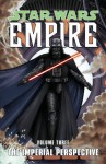 The Imperial Perspective (Star Wars: Empire, Vol. 3) - Welles Hartley, Paul Alden, Jeremy Barlow, Davide Fabbri, Brian Ching, Raúl Treviño, Patrick Blaine