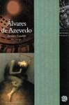 Melhores Poemas de Álvares de Azevedo - Álvares de Azevedo