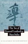 The Tao of Personal Leadership - Diane Dreher, Laozi