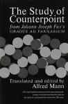 The Study of Counterpoint - Johann Joseph Fux, Alfred Mann